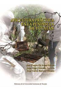 bm-apicultura-practica-en-la-peninsula-de-yucatan-universidad-autonoma-de-yucatan-uady-9786077573708