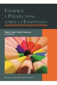 bm-estudios-y-perspectivas-sobre-la-ensenanza-universidad-autonoma-de-yucatan-uady-9786077573715