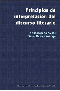 bm-principios-de-interpretacion-del-discurso-literario-universidad-autonoma-de-yucatan-uady-9786078527762