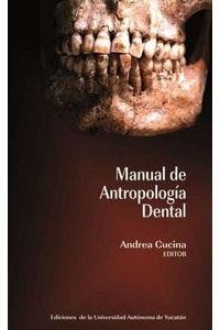 bm-manual-de-antropologia-dental-universidad-autonoma-de-yucatan-uady-9786077573968