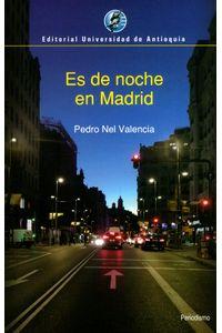 es-de-noche-en-madrid-9789587148817-udea