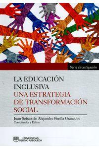 LA-EDUCACION-INCLUSIVA-9789585511309-ARBO