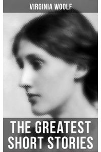 bw-the-greatest-short-stories-of-virginia-woolf-musaicum-books-9788027235384