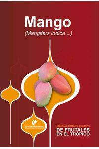 bw-manual-para-el-cultivo-de-frutales-en-el-troacutepico-mango-produmedios-9789588829050