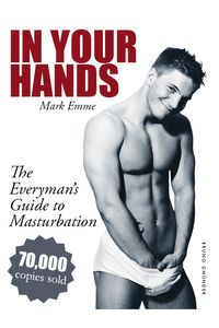 bw-in-your-hands-the-everymans-guide-to-masturbation-bruno-gmnder-verlag-9783867875523
