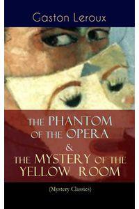 bw-the-phantom-of-the-opera-amp-the-mystery-of-the-yellow-room-mystery-classics-eartnow-9788026865575