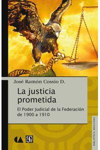 bw-la-justicia-prometida-fondo-de-cultura-econmica-9786071631466