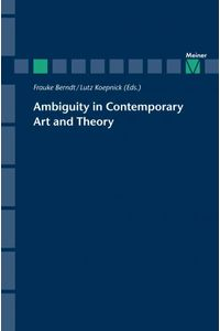 bw-ambiguity-in-contemporary-art-and-theory-felix-meiner-verlag-9783787334261