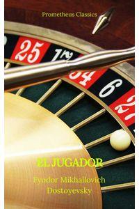 bw-el-jugador-prometheus-classics-prometheus-classics-9782378076214