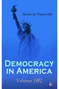 bw-democracy-in-america-volumes-1amp2-madison-adams-press-9788026884989