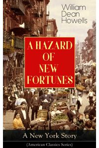 bw-a-hazard-of-new-fortunes-a-new-york-story-american-classics-series-eartnow-9788026848950
