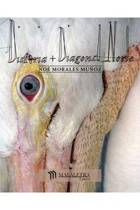 bw-disforia-diagonal-norte-publicaciones-malaletra-internacional-9786079552022