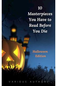 bw-10-masterpieces-you-have-to-read-before-you-die-halloween-edition-oregan-publishing-9782291046271