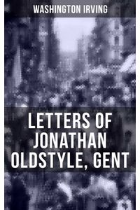 bw-letters-of-jonathan-oldstyle-gent-musaicum-books-9788027202775