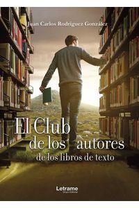 bw-el-club-de-los-autores-de-los-libros-de-texto-letrame-grupo-editorial-9788417818708