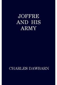 bw-joffre-and-his-army-anboco-9783736415973