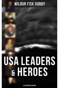 bw-usa-leaders-amp-heroes-illustrated-edition-musaicum-books-9788027246717