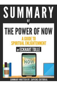 bw-summary-of-quotthe-power-of-now-a-guide-to-spiritual-enlightenment-by-eckhart-tollequot-sapiens-editorial-9783962175115
