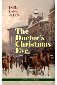 bw-the-doctors-christmas-eve-holiday-classics-series-eartnow-9788026871972