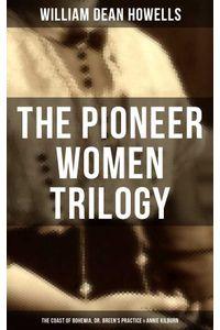 bw-the-pioneer-women-trilogy-the-coast-of-bohemia-dr-breens-practice-amp-annie-kilburn-musaicum-books-9788075838285