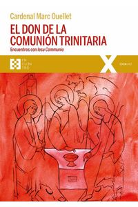 bw-el-don-de-la-comunioacuten-trinitaria-ediciones-encuentro-9788490558614