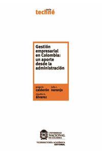 bw-gestioacuten-empresarial-en-colombia-un-aporte-desde-la-administracioacuten-universidad-nacional-de-colombia-9789587198003