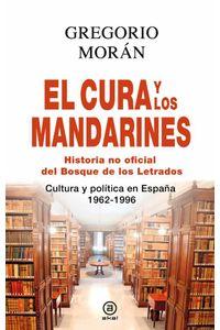 bw-el-cura-y-los-mandarines-historia-no-oficial-del-bosque-de-los-letrados-ediciones-akal-9788446042013
