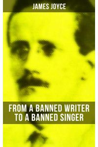 bw-james-joyce-from-a-banned-writer-to-a-banned-singer-musaicum-books-9788027234813