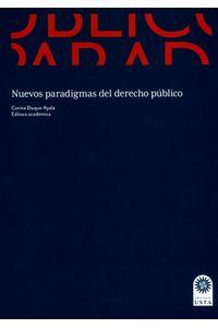 nuevos-paradigmas-del-derecho-publico-9789587821574-usto