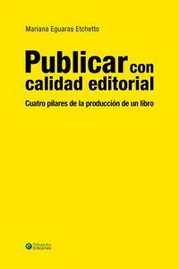 bm-publicar-con-calidad-editorial-mariana-eguaras-9788494634413