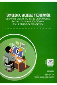 tecnologia-sociedad-y-educacion-9789585522916-usca