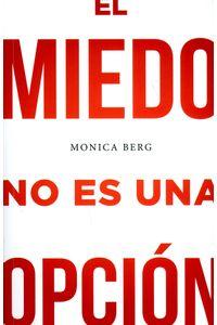 el-miedo-no-es-una-opcion-9781571898197-dipo