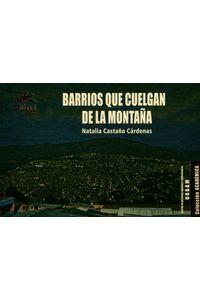 barrios-que-cuelgan-9789587205572-ueaf