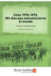 ag-chile-19701973-mil-dias-que-estremecieron-al-mundo-editorial-sylone-4-iberia-sl-9788494594786