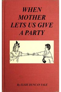 bw-when-mother-lets-us-give-a-party-a-book-that-telnd-amuse-their-little-friends-anboco-9783736411098