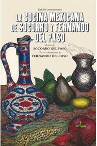 bw-la-cocina-mexicana-de-socorro-y-fernando-del-paso-fondo-de-cultura-econmica-9786071646286