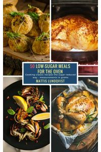 bw-50-lowsugar-meals-for-the-oven-bookrix-9783743856974