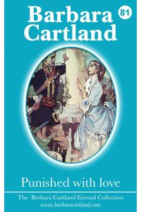 bw-punished-with-love-barbara-cartland-ebooks-ltd-9781782134619