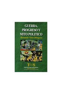 613_guerra_progreso_mito_uext