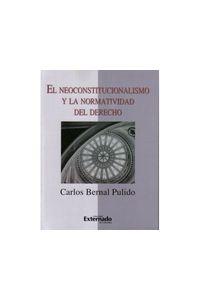 957_el_neoconstitucionalismo_y_la_normatividad_del_derecho