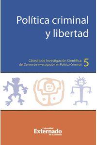 politica-criminal-libertad-9789587722109-uext