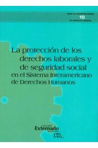 la-proteccion-de-los-derechos-laborales-y-de-seguridad-social-9789587724882-uext