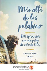 ag-mas-alla-de-las-palabras-mi-epica-vida-con-un-perro-de-setenta-kilos-plaza-janes-9788401018237