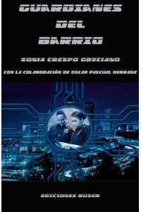 bm-guardianes-del-barrio-ediciones-ruser-9788494911439