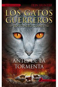 Antes-de-la-tormenta-Los-gatos-guerreros-9788498385335-URNO