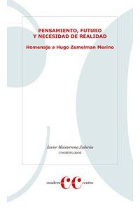 bm-pensamiento-futuro-y-nececidad-de-realidad-homenaje-a-hugo-zemelman-merino-el-colegio-de-san-luis-9786079401962