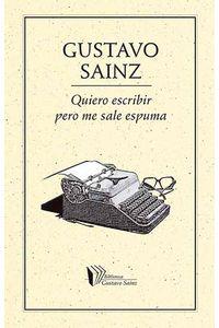 bm-quiero-escribir-pero-me-sale-espuma-ediciones-del-ermitano-9786078312740