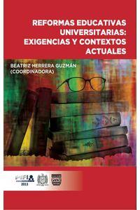bm-reformas-educativas-universitarias-exigencias-y-contextos-actuales-plaza-y-valdes-9786074028775