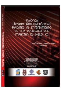bm-visiones-urbanoarquitectonicas-plaza-y-valdes-9786074028386