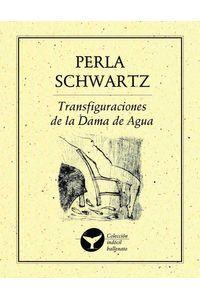 bm-transfiguraciones-de-la-dama-de-agua-ediciones-del-ermitano-9786078412006